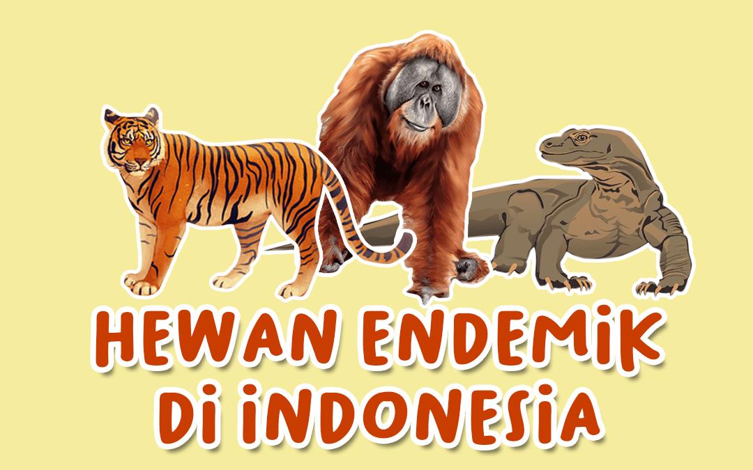 Hewan Endemik di Indonesia